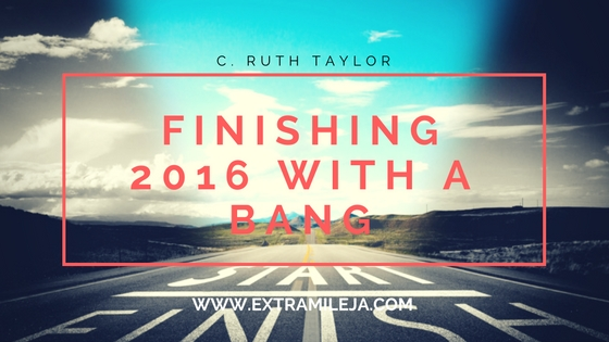 FINISHING 2016 WITH A BANG! 5 Ways to Do So