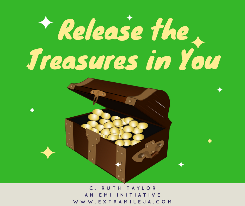 3 LESSONS ON RELEASING THE TREASURE IN YOU