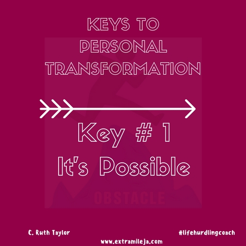 Keys to Personal Transformation Part 1 of 7