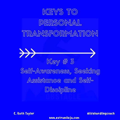 Keys to Personal Transformation Part 3 of 7