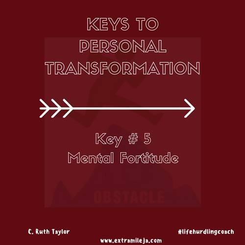 Keys to Personal Transformation Part 5