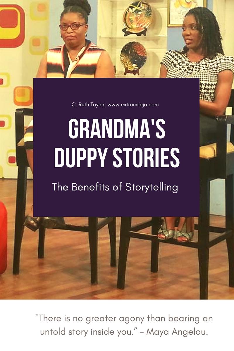 Grandma's Duppy Stories: Benefits of Storytelling