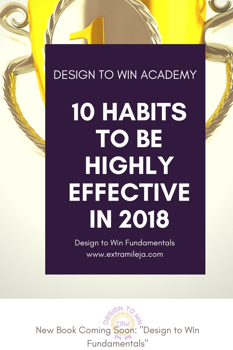 10 Habits to be Highly Effective in 2018