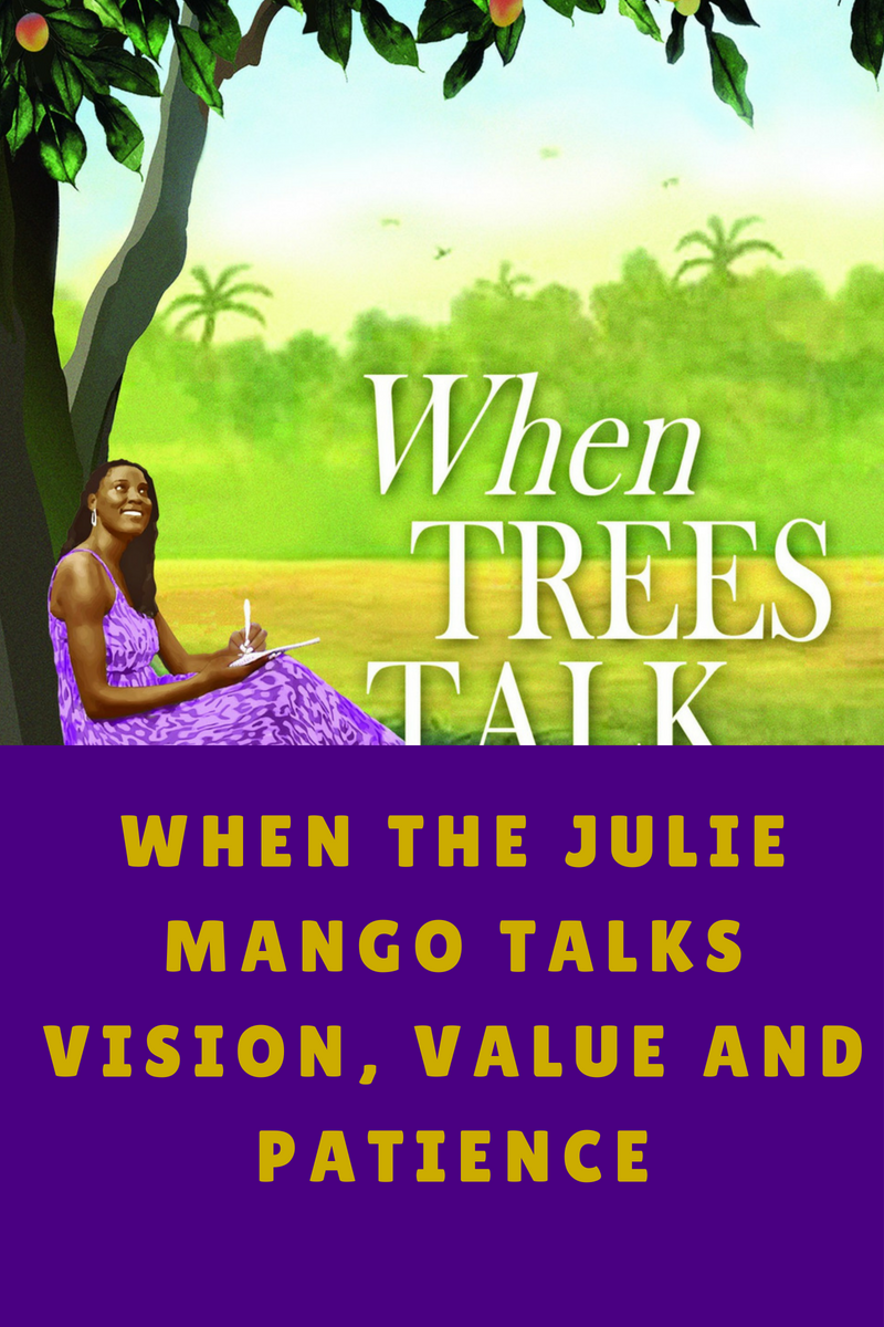 WHEN THE JULIE MANGO TALKS: Vision, Value and Patience