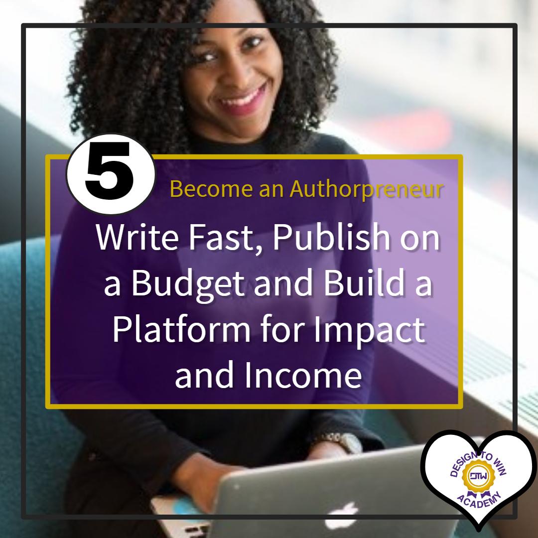 Becoming an Authorpreneur – A Platform for Transformation