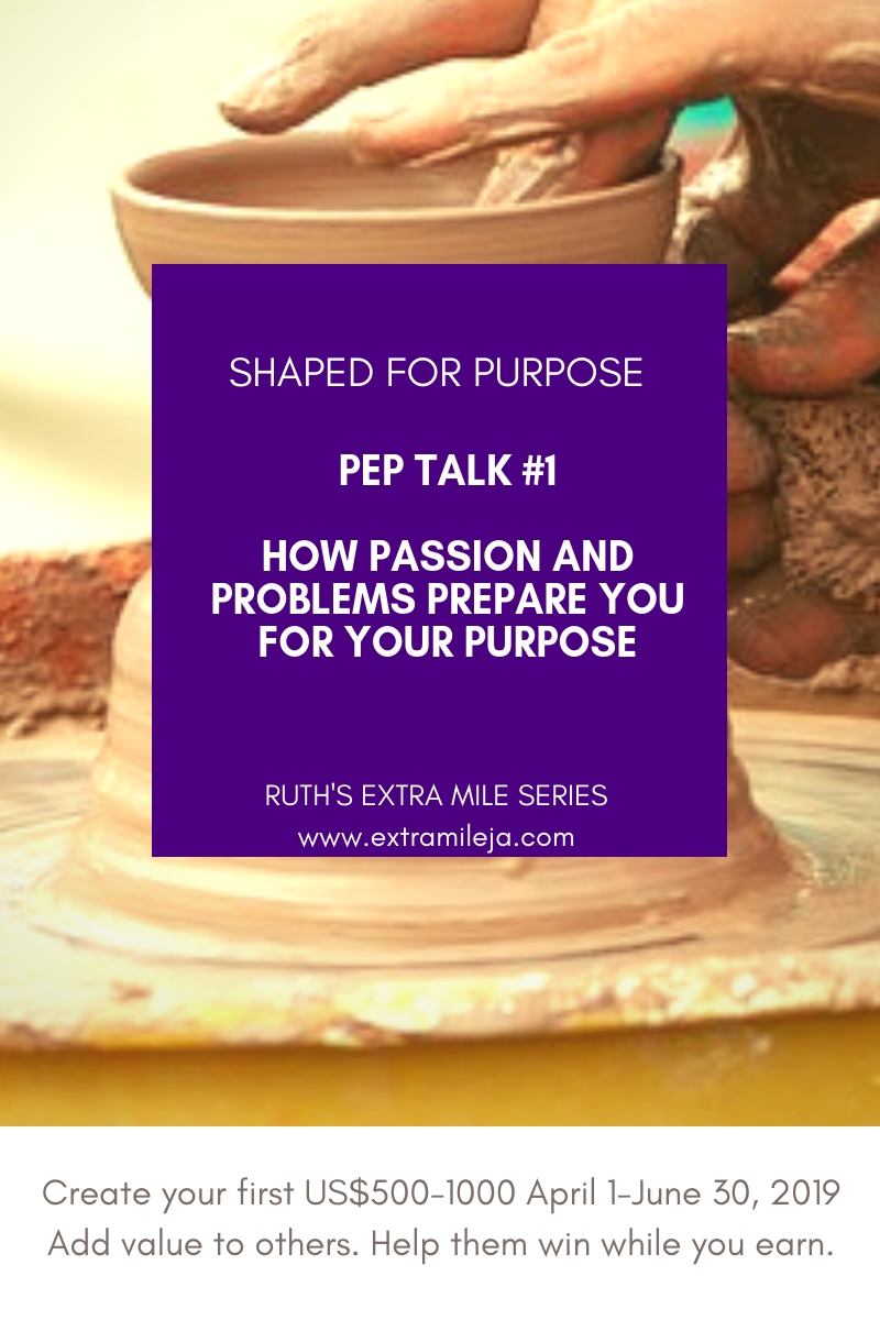 SHAPED FOR PURPOSE: PEP TALK #1